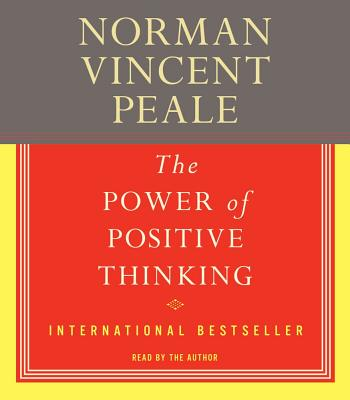 [CD] The Power of Positive Thinking By Peale, Norman Vincent/ Peale, Norman Vincent (NRT)